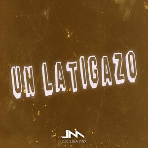 Un Latigazo (Remix)