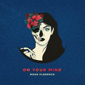 On Your Mind - Noah Floersch