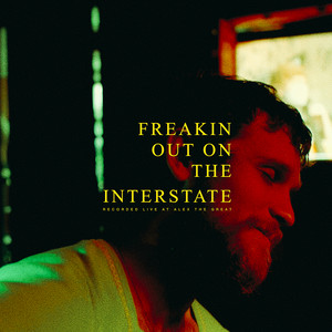 Freakin' Out On The Interstate (Acoustic Version [Live])