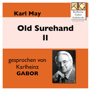 Old Surehand II Audiobook