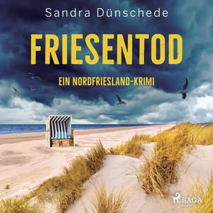 Friesentod: Ein Nordfriesland-Krimi (Ein Fall für Thamsen & Co. 14) Audiobook