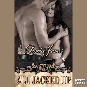 All Jacked Up - Rough Riders, Book 8 (Unabridged)