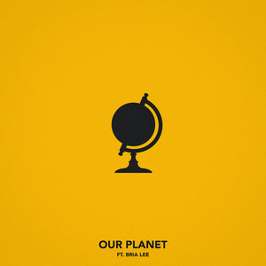 Our Planet (feat. Bria Lee)