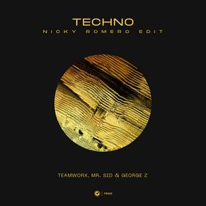 Techno (Nicky Romero Edit)