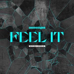 Feel It - AVIRA Extended Remix by Cosmic Gate, AVIRA