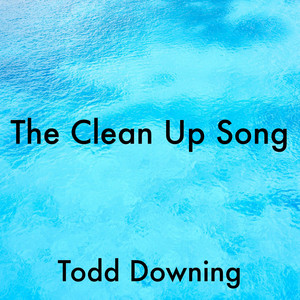 The Clean Up Song