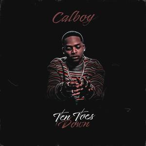 Calboy - Ten Toes Down Mp3 Download