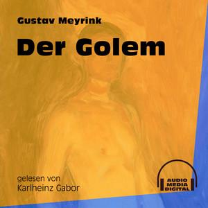 Der Golem - Track 20 by Gustav Meyrink, Karlheinz Gabor