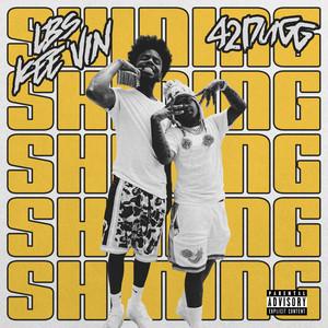 Shining (feat. 42 Dugg)