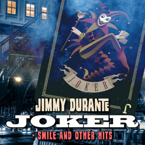 Joker: Smile and Other Hits - Jimmy Durante