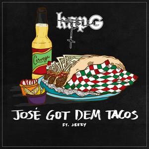José Got Dem Tacos (feat. Jeezy)