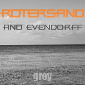 Grey - Light Grey by Rotersand, Evendorff