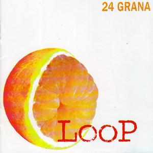 Loop by 24 Grana