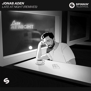 Late At Night (Remixes)