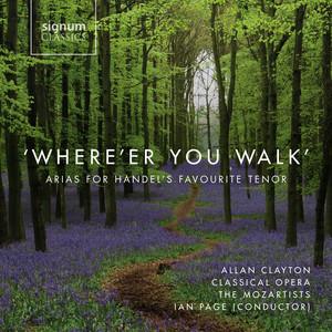 Semele, HWV 58, Act II: Where'er you walk