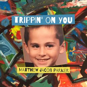 Trippin' on You album