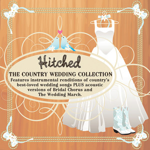 Hitched: The Country Wedding Collection album
