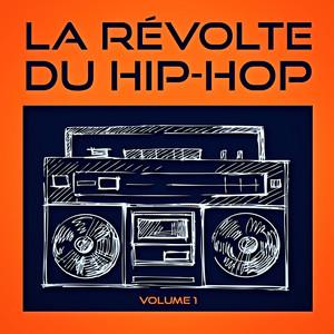 La révolte du Hip-Hop, Vol. 1 (Découvrez la relève du Hip-Hop américain indépendant) album
