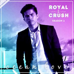 "Ocean Love (From ""Royal Crush Season 2"")"
