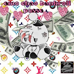 Emo Chao Bankroll Posse
