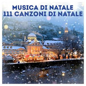 Musica di Natale: 111 Canzoni di Natale