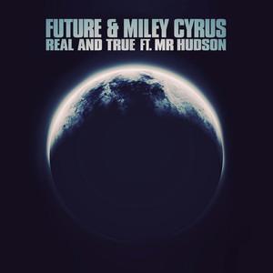 Future ft Miley Cyrus & Mr Hudson – Real & True (Studio Acapella)