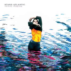 Skinny Dipping - Stand Atlantic