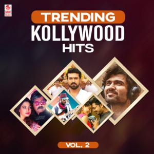 Trending Kollywood Hits Vol-2