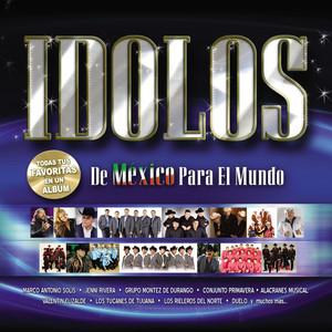 Idolos De Mexico Para El Mundo album