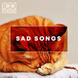 100 Greatest Sad Songs