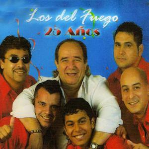 25 Años  - Los Del Fuego