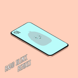 Radio Silence (Remixes)