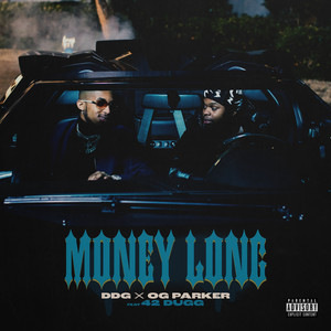 Money Long (feat. 42 Dugg)