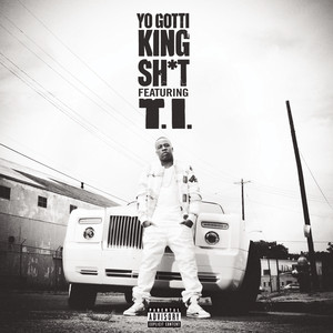 King Sh*t (feat. T.I.)