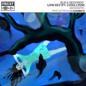 Low Key (feat. Lydia Lyon) [Acoustic]