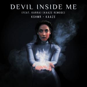 Devil Inside Me (feat. KARRA) [KAAZE Remode]