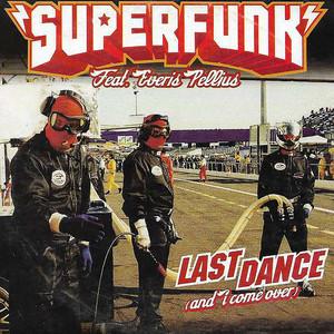 Superfunk/Everis Pellius - Last dance (and I come over)