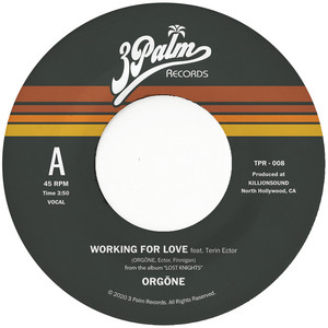 Working For Love by Orgone, Terin Ector