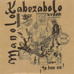 Ya Hera Ora - Manolo Kabezabolo