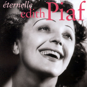 Eternelle - Edith Piaf