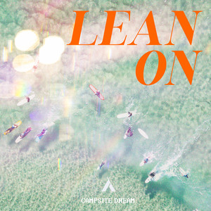 Lean On (Extended)