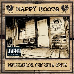 Watermelon, Chicken & Gritz