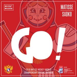 GO! (2016 Ice Hockey World Championship Anthem)
