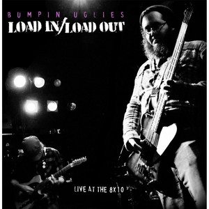 Load In / Load Out: Live At the 8x10