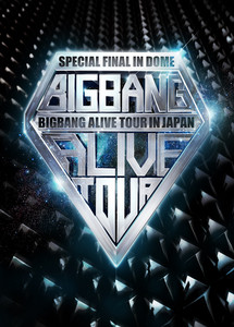 BIGBANG ALIVE TOUR 2012 IN JAPAN SPECIAL FINAL IN DOME -TOKYO DOME 2012.12.05- album
