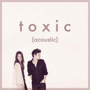 Toxic (Acoustic)