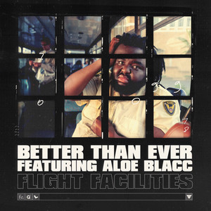 Better Than Ever (feat. Aloe Blacc)