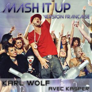 Mash It Up (Version Française)