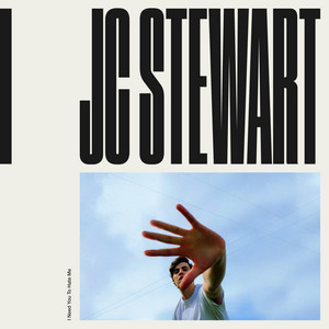 Jc Stewart - I Need You To Hate Me