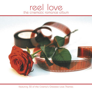 Reel Love - The Cinematic Romance Album album